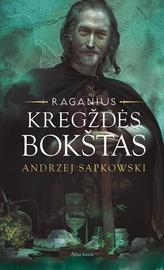 """Knyga Kregždės bokštas. Ciklo """"Raganius"""" 6 knyga"""