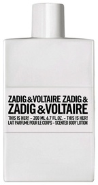 Kūno losjonas Zadig & Voltaire This Is Her!, 200 ml