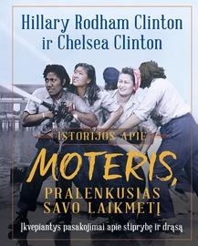 Knyga istorijos apie moteris, pralenkusias savo laikmetį