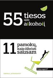 Knyga 55 tiesos apie alkoholį ir 11 pamokų