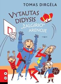Knyga Vytautas Didysis Žalgirio arenoje