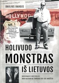 Knyga Holivudo Monstras iš Lietuvos