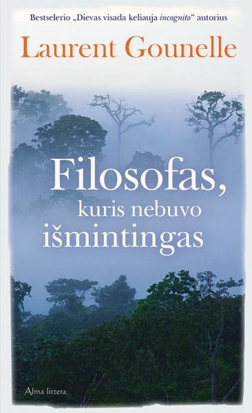 Knyga Filosofas, kuris nebuvo išmintingas