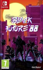 Black Future '88 SWITCH