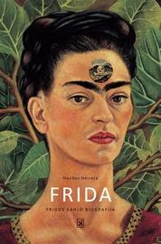 Knyga Frida. Fridos Kahlo biografija