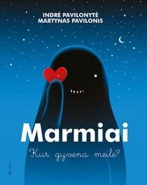 Knyga Marmiai kur gyvena meilė?