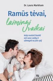 Knyga Ramūs tėvai, laimingi vaikai