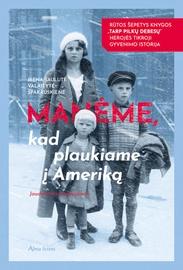 Knyga manėme, kad plaukiame į Ameriką