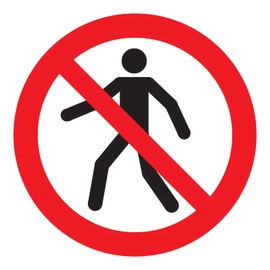 Ohutusmärk Jalakäija liikumise keeld