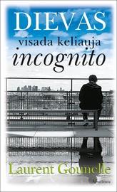 Knyga Dievas visada keliauja incognito