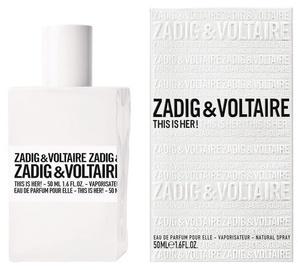 Parfüümvesi Zadig & Voltaire This is Her! 50ml EDP