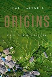 Knyga Origins. Kaip žemė mus sukūrė