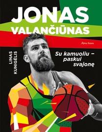 Knyga Jonas Valančiūnas. Su kamuoliu - paskui svajonę