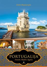 Knyga Portugalija. Atrasti. Mylėti. Ilgėtis