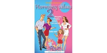 Knyga hormonų valsas 2: mergaitė, mergina, moteris + vyro partija. Šoka visi!