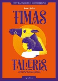 Knyga Timas Taleris, arba Parduotas juokas