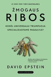 Knyga Žmogaus ribos: kodėl universalai triumfuoja specializuotame pasaulyje