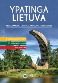 Knyga Ypatinga Lietuva. Keliaujame po gražiausias Lietuvos vietoves
