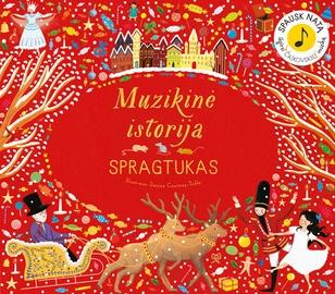 Knyga muzikinė istorija Spragtukas