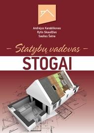 Knyga Stogai.Statybų vadovas.