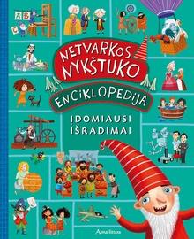 Knyga Netvarkos nykštuko enciklopedija. Įdomiausi išradimai