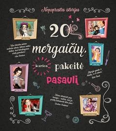 Knyga 20 mergaičių, kurios pakeitė pasaulį