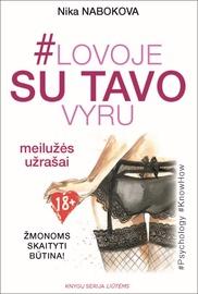 Knyga Lovoje su tavo vyru: meilužės užrašai