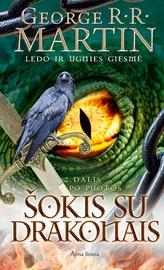 """Knyga Šokis su drakonais 2. Po puotos. """"Ledo ir ugnies giesmė"""" 6 knyga"""