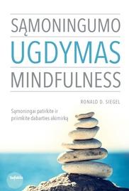 Knyga Sąmoningumo ugdymas. Mindfulness