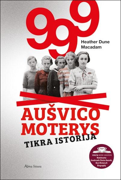 Knyga 999 aušvico moterys tikra istorija
