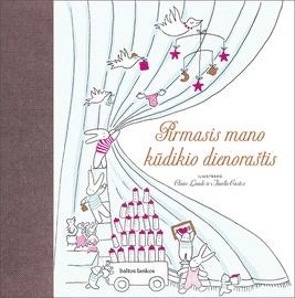 Knyga Pirmasis mano kūdikio dienoraštis