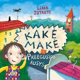 Knyga Kakė Makė ir pabėgusios ausys