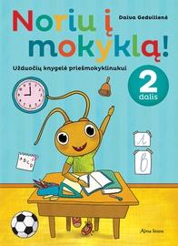 Knyga Noriu į mokyklą! 2 dalis. Užduočių knygelė priešmokyklinukui