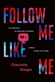 Knyga Follow me. like me