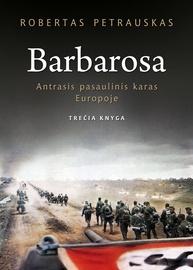 Knyga Barbarosa. Antrasis pasaulinis karas Europoje