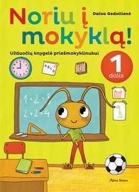 Knyga Noriu į mokyklą! 1 dalis. Užduočių knygelė