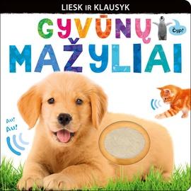 Knyga Gyvūnų mažyliai. Liesk ir klausyk