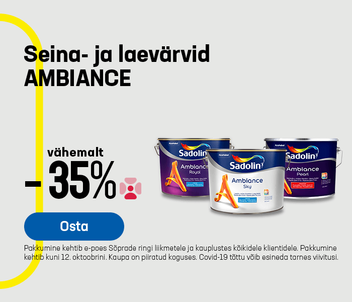 Seina- ja laevärvid AMBIANCE vähemalt -35%
