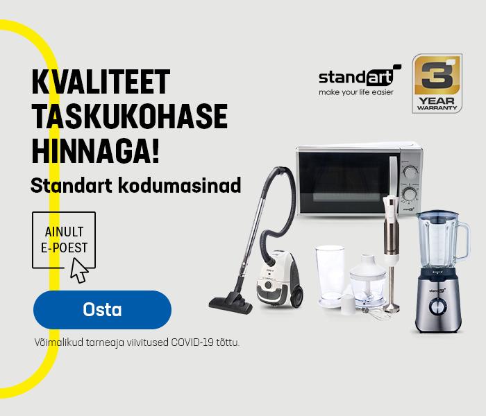 Kvaliteet taskukohase hinnaga! Standart kodumasinad