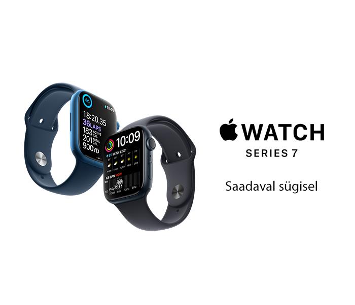 Apple Watch Series 7 Saadaval sügisel!