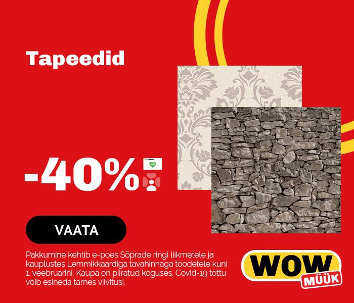 Tapeedid -40%
