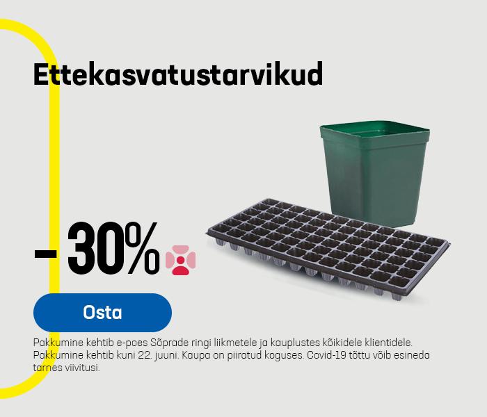 Ettekasvatustarvikud -30%