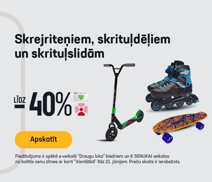Skrejriteņiem, skrituļdēļiem un skrituļslidām -30%