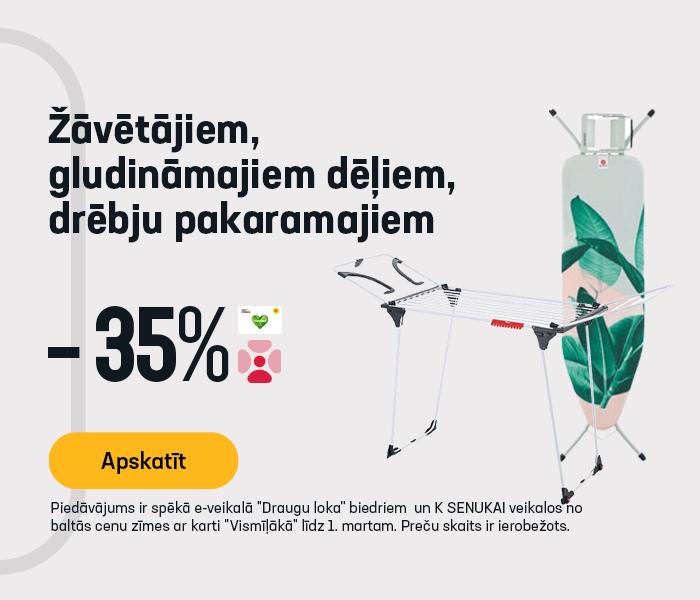 Žāvētājiem, gludināmajiem dēļiem, drēbju pakaramajiem -35%
