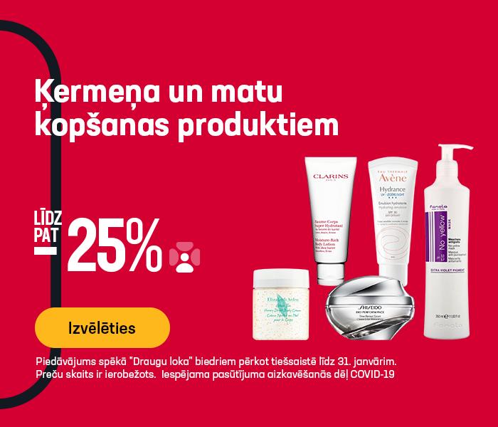 Ķermeņa un matu kopšanas produktiem atlaide līdz pat -25%