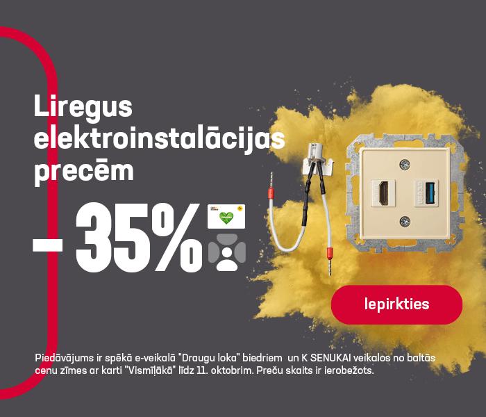 Liregus elektroinstalācijas precēm -35%