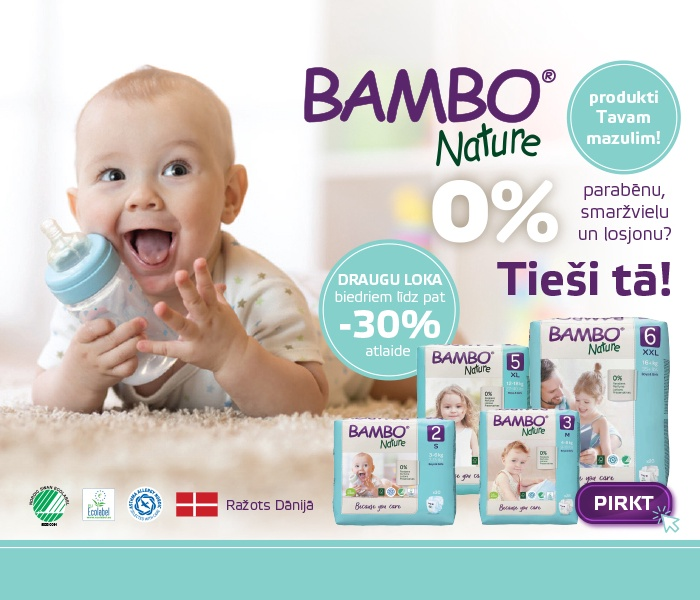"Bambo Nature - produkti Tavam mazulim! ""Draugu loka"" biedriem līdz pat -30% atlaide"