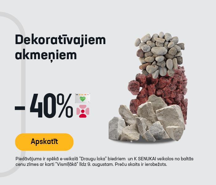 Dekoratīvajiem akmeņiem -40%