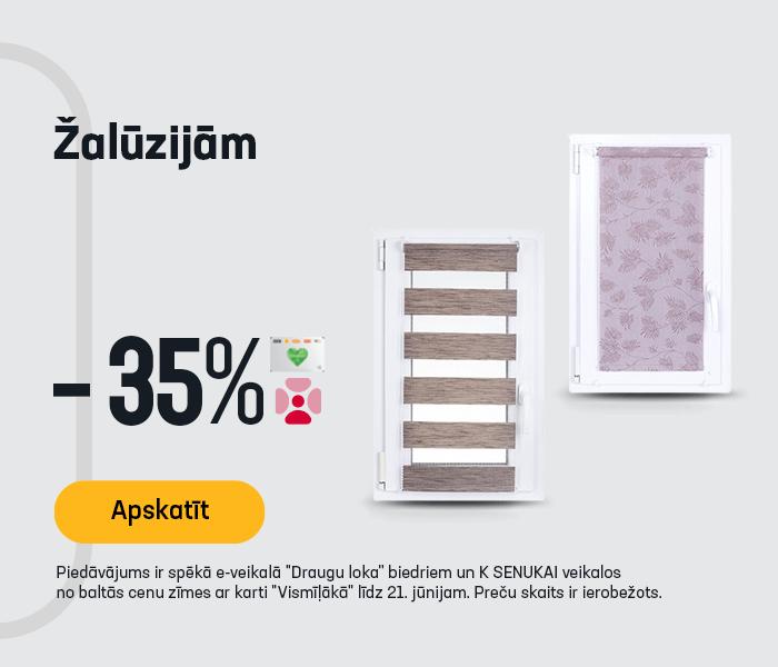Žalūzijām -35%