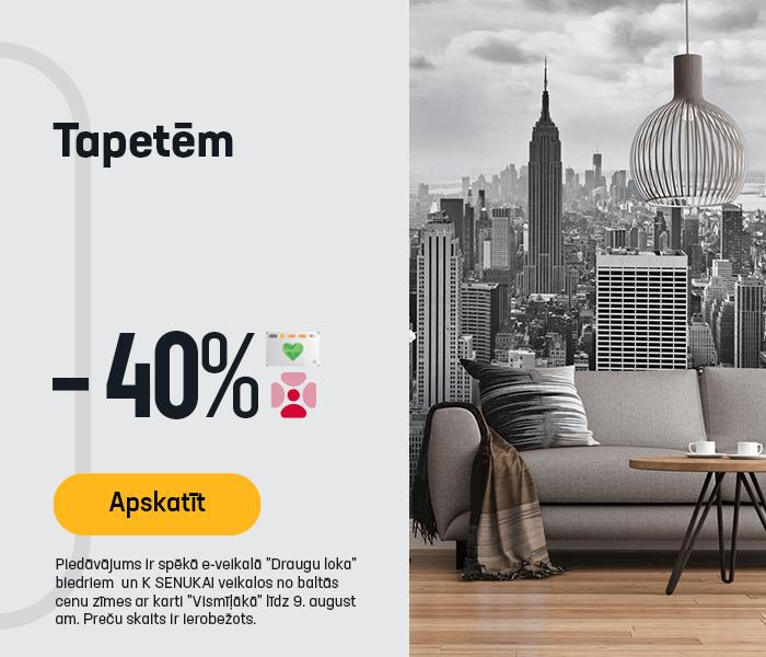 Tapetēm -40%